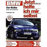 """BMW 5er-Reihe (E 39): Benzin- und Dieselmotoren ab September 1995 (Jetzt helfe ich mir selbst)von """"Dieter Korp"""""""