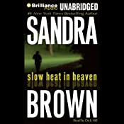 Slow Heat in Heaven | [Sandra Brown]