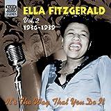 It's the Way That You Do It: Studio Recordings 1936 - 1939 Ella Fitzgerald