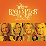 The Best Of Karen Peck And New River