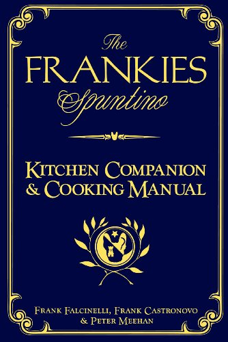 The Frankies Spuntino Kitchen Companion & Cooking Manual PDF