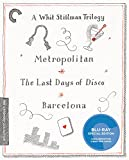A Whit Stillman Trilogy [Metropolitan, The Last Days of Disco, Barcelona] [Blu-ray]