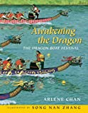 img - for Awakening the Dragon: The Dragon Boat Festival book / textbook / text book