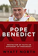 Pope Benedict XVI: Protector of Faith or Opponent of Progress?