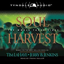Soul Harvest: The World Takes Sides: Left Behind, Book 4 (       ABRIDGED) by Tim LaHaye, Jerry B. Jenkins Narrated by Frank Muller