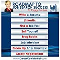Roadmap to Job Search Success eReport Bundle: 8 eReport Bundle from Write a Resume to Salary Negotiations Audiobook by Peggy McKee Narrated by Kathy Poelker