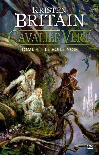 Cavalier vert, Tome 4 : Le Voile Noir 51FMn5tnsdL