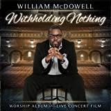 Withholding Nothing (W/Dvd)