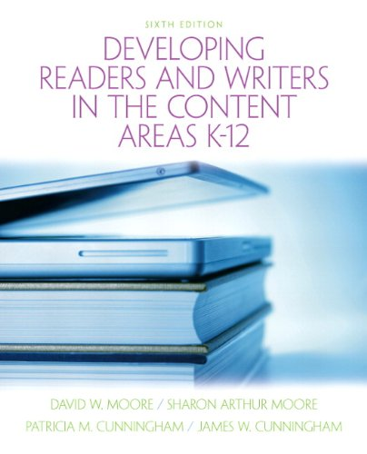 Developing Readers and Writers in Content Areas K-12 (6th...