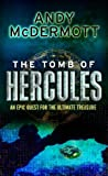 Andy Mcdermott The Tomb of Hercules (Nina Wilde/Eddie Chase 2)