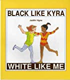 img - for Black Like Kyra, White Like Me (An Albert Whitman Prairie Book) book / textbook / text book