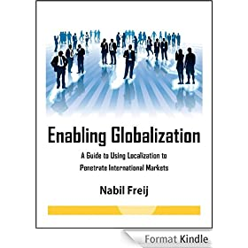Enabling Globalization: A Guide to Using Localization to Penetrate International Markets