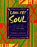 img - for Low-Fat Soul by Jonell Nash (1997-11-25) book / textbook / text book