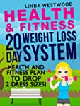 Health And Fitness: 20 Day Weight Los...
