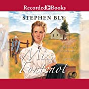 Miss Fontenot: Heroines of the Golden West, Book 3 | Stephen Bly