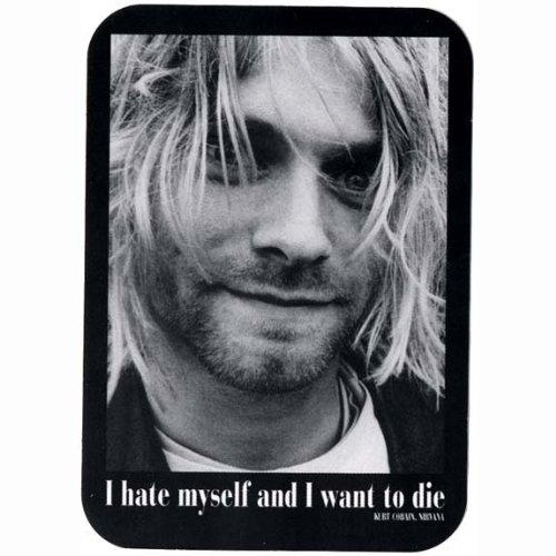 I hate myself, and I want to die by Kurt Cobain @ Like Success