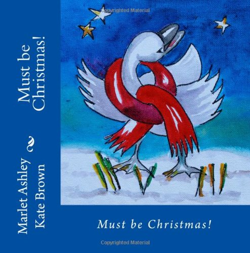 Must be Christmas!: Christmas Magic on Vancouver Island (Volume 1)