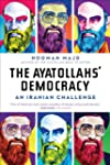 The Ayatollahs' Democracy: An Iranian...