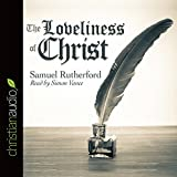 img - for The Loveliness of Christ book / textbook / text book