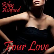 Four Love | [Riley Ashford]