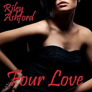 Four Love | [Riley Ashford]