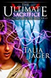 The Ultimate Sacrifice (The Gifted Teens Series)