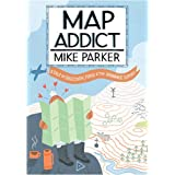 Map Addictby Mike Parker