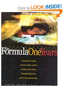 The Formula One Years: A Season-by-Season Account of the World's Premier Moto Racing Carlton Books