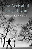 Brian Kennedy The Arrival of Fergal Flynn