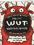 Mein Wut-Kritzelbuch: Für weniger Wut...