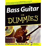 Bass Guitar For Dummies (For Dummies (Lifestyles Paperback)) ~ Patrick Pfeiffer