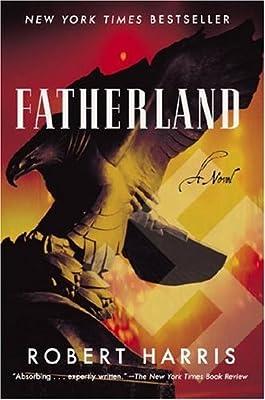 Fatherland: A Novel