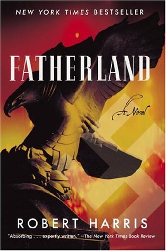 Fatherland: A Novel (Mortalis)