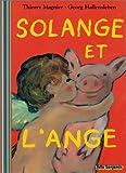 Solange Et L'Ange