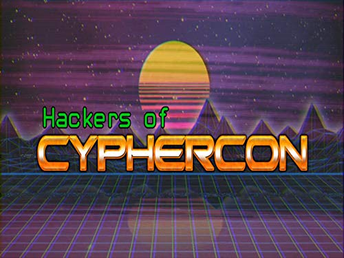 Hackers of CypherCon on Amazon Prime Video UK