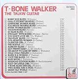 The Talkin' Guitar: Stormy Monday Blues by T-Bone Walker (2008-10-20)
