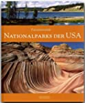 Faszinierende NATIONALPARKS der USA -...