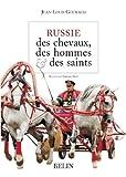 echange, troc Jean-Louis Gouraud, Thierry Prat - Russie, des chevaux, des hommes & des saints