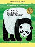 img - for BY Martin, Bill, Jr. ( Author ) [{ Panda Bear, Panda Bear, What Do You See? 10th Anniversary Edition By Martin, Bill, Jr. ( Author ) Aug - 27- 2013 ( Hardcover ) } ] book / textbook / text book