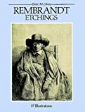 Rembrandt Etchings: 57 Illustrations (Dover Art Library) (0486256774) by Rembrandt