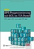 SPS-Programmierung mit SCL im TIA-Portal: CPU 1500, CPU 1200 und CPU 300