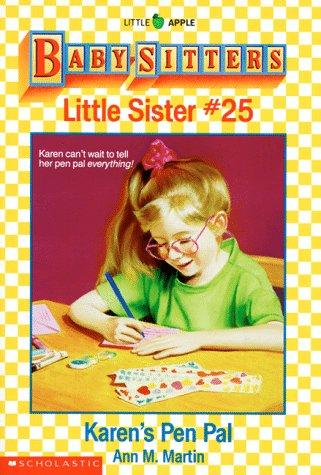 Karen's Pen Pal (Baby-Sitters Little Sister, 25), ANN M. MARTIN