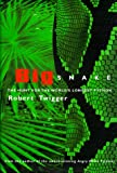 Robert Twigger Big Snake: Big Snake (HB): The Hunt for the World's Longest Python