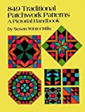 img - for 849 Traditional Patchwork Patterns: A Pictorial Handbook (Quilting) book / textbook / text book