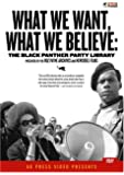 What We Want, What We Believe: The Black Panther Party Library