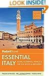 Fodor's Essential Italy: Rome, Floren...
