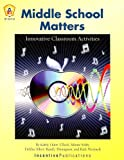 Middle School Matters: Innovative Classroom Activities [With CD] (0865302286) by Hunt-Ullock, Kathy