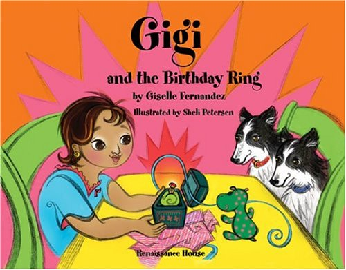 Gigi And The Birthday Ring (Gigi and Her Friends)