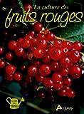 echange, troc Jean-Marie Polese - La culture des fruits rouges