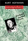 Entretiens avec Thomas Bernhard (French Edition) (2710304163) by Bernhard, Thomas